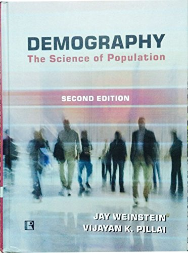 DEMOGRAPHY: The Science of Population: Jay Weinstein and