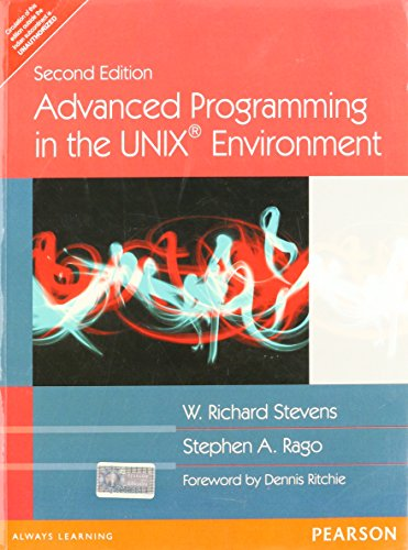 Advanced Programming in the UNIX Environment (Second Edition): Stephen A. Rago,W. Richard Stevens