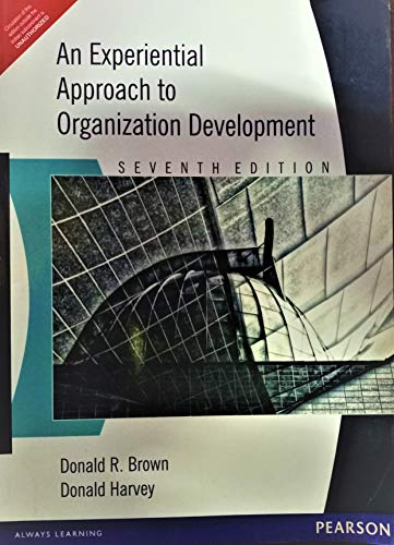 9788131700631: An Experiential Approach to Organization Development, 7/e