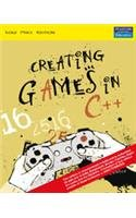 9788131701072: Creating Games In C++ : A Step-By-Step Guide
