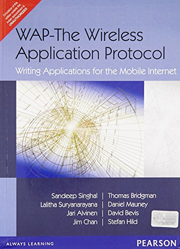 WAP-The Wireless Application Protocol: Writing Applications for the Mobile Internet: Daniel Mauney,...
