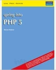 9788131701508: Spring Into PHP 5
