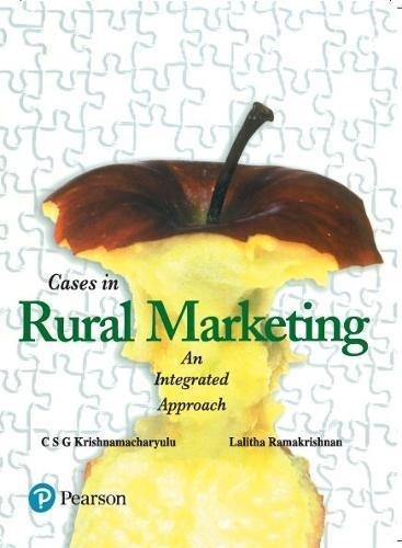 Cases in Rural Marketing: An Integrated Approach: C.S.G. Krishnamacharyulu,Lalitha Ramakrishnan
