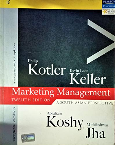 Marketing Management; A South Asian Perspective: Philip Kotler, Kevin Lane et al.