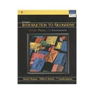 Introduction to Geography: People, Places, and Environment (Third Edition): Edward F. Bergman,H. ...