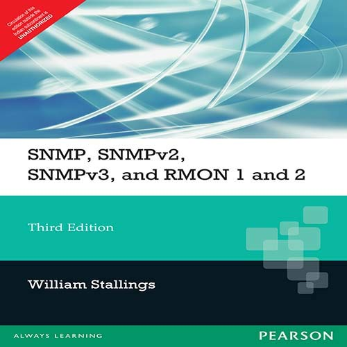 9788131702307: SNMP, SNMPv2, SNMPv3, and RMON 1 and 2 (3rd Edition)
