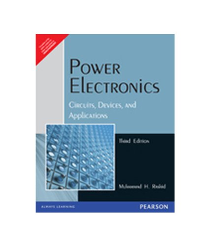 Power Electronics: Circuits, Devices and Applications: Rashid
