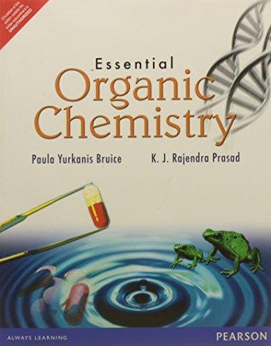 Essential Organic Chemistry By Paula Yurkanis Bruice Rajendra