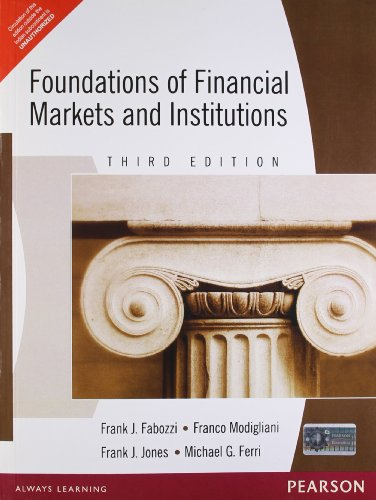 9788131703908: Foundations of Financial Markets & Institutions, 3/e
