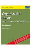 9788131704004: Organization Theory: Structures, Designs, and Applications