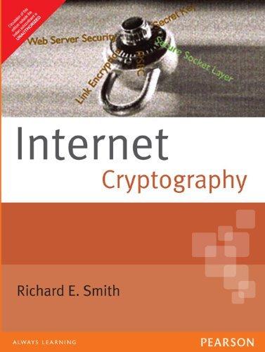 Internet Cryptography: Richard E. Smith
