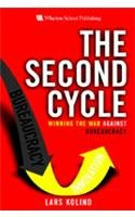 9788131704240: The Second Cycle: Winning the War Against Bureaucracy (HB)