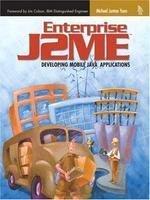 9788131704387: Enterprise J2ME: Developing Mobile Java Applications
