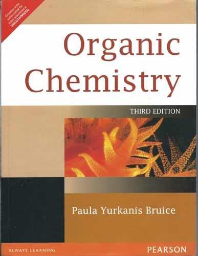 Organic Chemistry (Third Edition): Paula Yurkanis Bruice