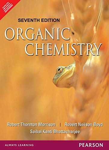 Organic Chemistry, 7Th Edn: Robert Thornton Morrison