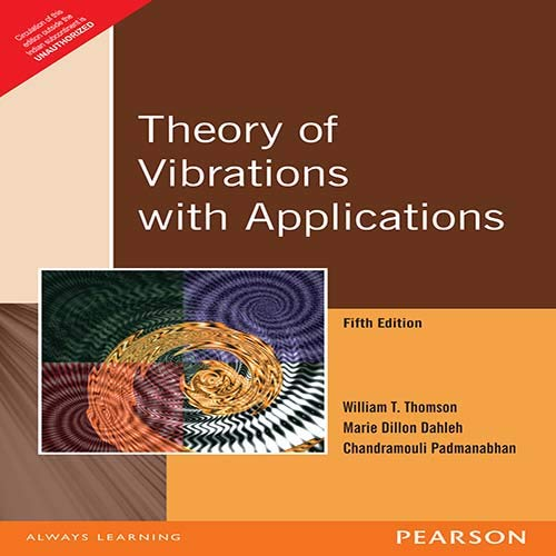 Theory Of Vibrations With Applications, 5Th Edition