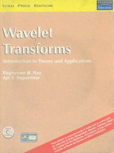 Wavelet Transforms: Ajit S. Bopardikar,Raghuveer M. Rao