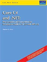 9788131705568: Core C# and .NET: The Complete and Comprehensive Developer's Guide to C# 2.0 and .NET 2.0