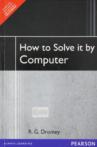 How to Solve it by Computer: Dromey