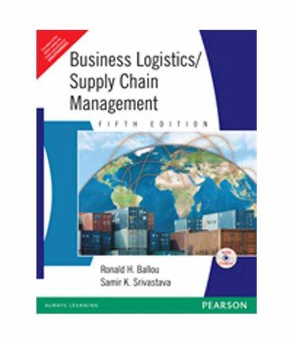 Business Logistics/Supply Chain Management (Fifth Edition): Ronald H. Ballou,Samir K. Srivastava