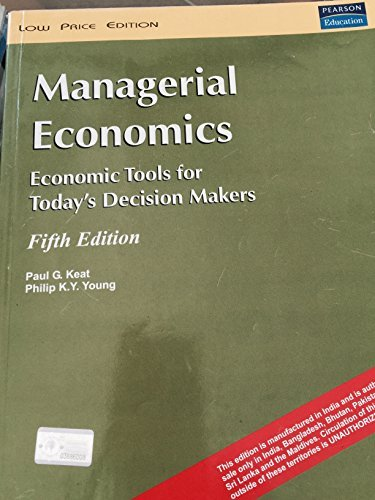 9788131705865: Managerial Economics: Economic Tools for Today's Decision Makers