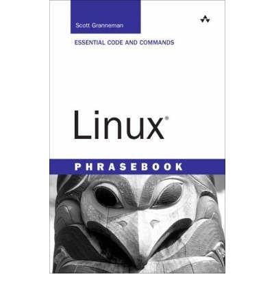 9788131705933: [(Linux Phrasebook)] [by: R.Scott Granneman]