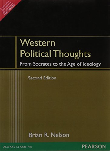 Western Political Thought: From Socrates To The: Nelson
