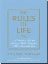 9788131706756: Rules of Life, A Personal Code for Living a Better, Happier more Successful Life