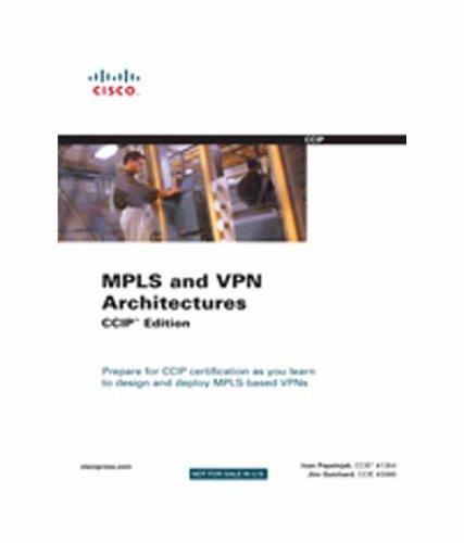 9788131706824: MPLS and VPN Architectures CCIP Edition
