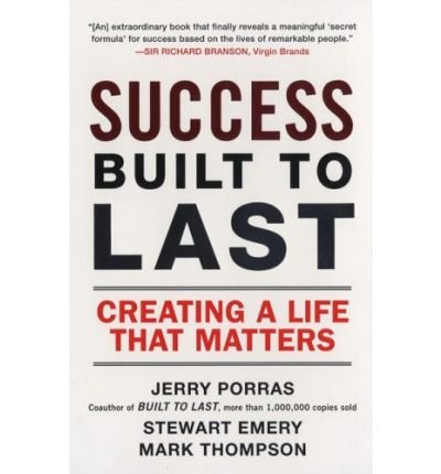 9788131706961: Success Built To Last: Creating a Life that Matters
