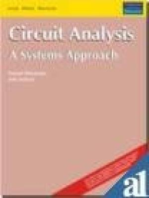 Circuit Analysis: A Systems Approach: Joel Jackson,Russell Mersereau
