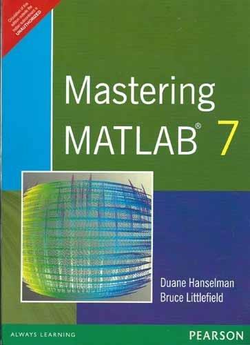 9788131707432: Mastering MATLAB 7