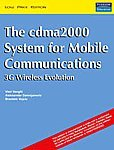 9788131707777: The CDMA2000 System for Mobile Communications: 3G Wireless Evolution