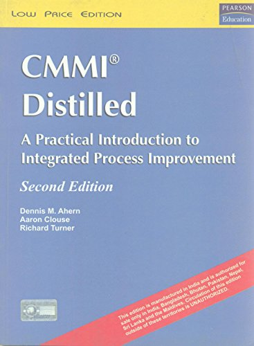 9788131707814: CMMI® Distilled: A Practical Introduction to Integrated Process Improvement, 2/e