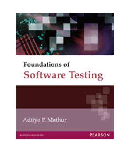 Foundations of Software Testing: Aditya P Mathur