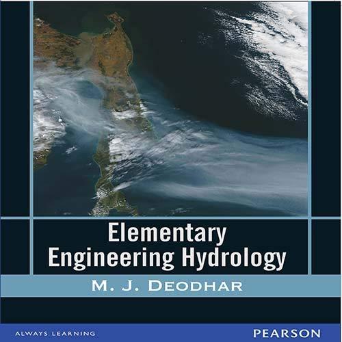 Elementary Engineering Hydrology: Deodhar,M.J.