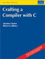 9788131708132: Crafting Compiler C