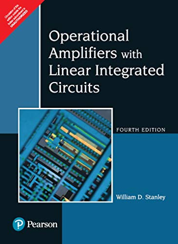 Operational Amplifiers with Linear Integrated Circuits (Fourth Edition): William D. Stanley