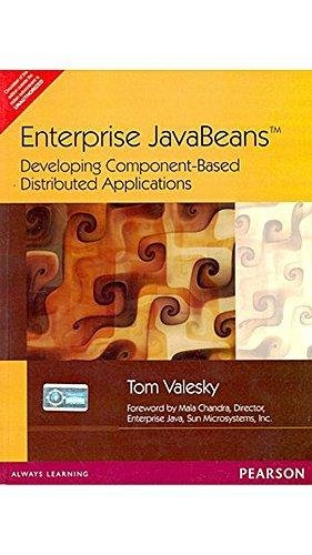 Enterprise JavaBeans: Developing Component-Based Distributed Applications: Tom Valesky