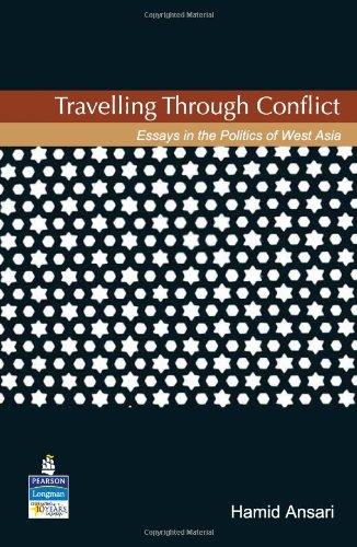 Travelling Through Conflict: Essays in the Politics: Mohammad Hamid Ansari