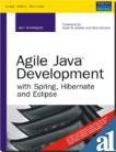 9788131709665: Agile Java Development With Spring, Hibernate And Eclipse