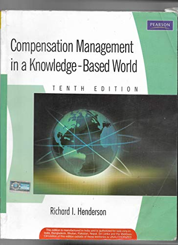 9788131711101: Compensation Management in A Knowledge-Based World, 10/e