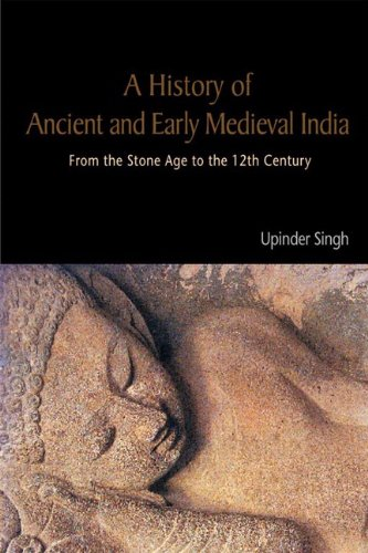 9788131711200: A History of Ancient and Early Medieval India: From the Stone Age to the 12th Century