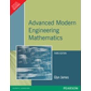 Advanced Modern Engineering Mathematics (Third Edition): Glyn James