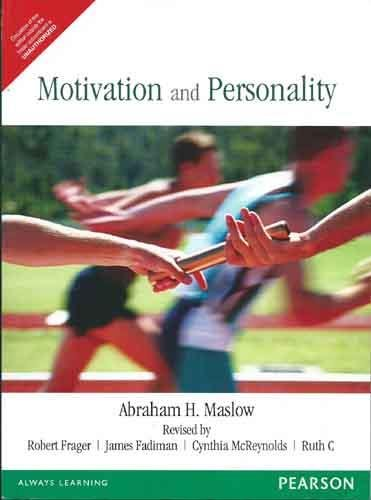 Motivation And Personality, 3Rd Edition: Abraham H. Maslow