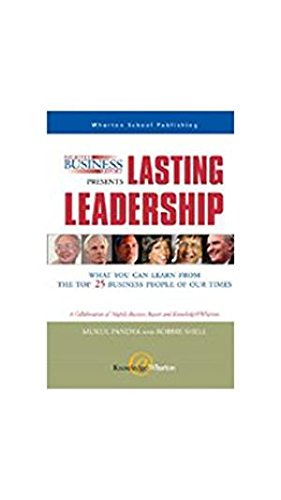 9788131711606: Nightly Business Report Presents Lasting Leadership: What You Can Learn from the Top 25 Business People of our Times (PB)