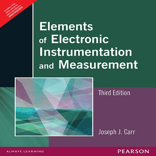Elements Of Electronic Instrumentation And Measurement, 3Rd: Carr Joseph J.
