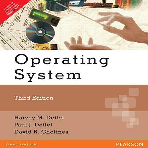 Operating System, 3Rd Edition: Deitel