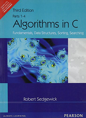 Algorithms in C: Fundamentals, Data Structures, Sorting, Searching, (Parts 1-4) (Third Edition): ...