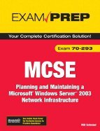 9788131713136: MCSE 70-293 Exam Cram: Planning and Maintaining a Windows Server 2003 Network Infrastructure (2nd Edition)